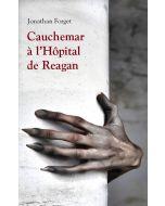 Cauchemar à l'Hôpital de Reagan