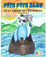 Pite Pite Bleu et le trésor de l'île de Moroco