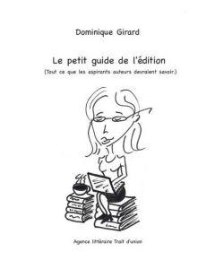 Le petit guide de l'édition