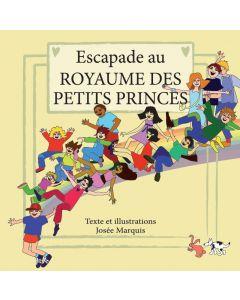 Escapade au Royaume des petits princes
