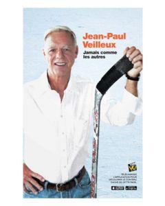 Jean-Paul Veilleux. Jamais comme les autres