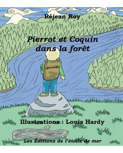 Pierrot et Coquin dans la forêt