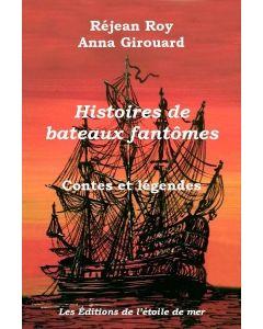 Histoires de bateaux fantômes
