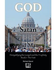 God Satan and Man