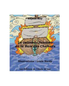 Le vaisseau fantôme de la Baie des Chaleurs