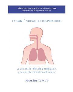 La santé vocale et respiratoire