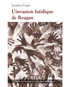 L'invasion fatidique de Reagan