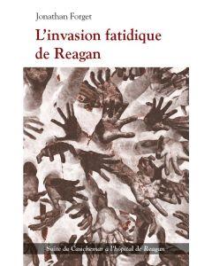L'invasion fatidique de Reagan