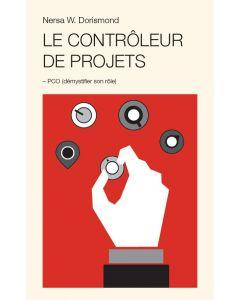 Le Contrôleur de projet – PCO (démystifier son rôle)