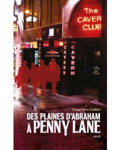 Des Plaines d'Abraham à Penny Lane