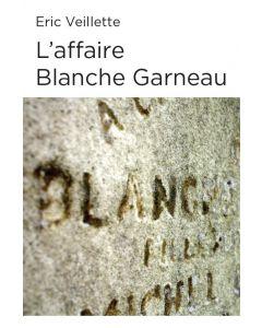 L'affaire Blanche Garneau