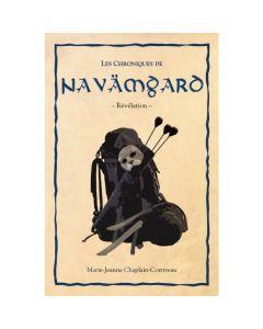 Les Chroniques de Navämgard - Révélation