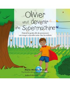 Olivier veut devenir une supermachine