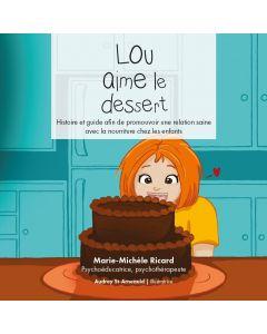 Lou aime le dessert