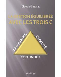 La gestion équilibrée avec les trois C