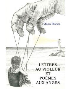 Lettres au violeur et poèmes aux anges