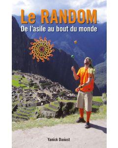 Le RANDOM – De l'asile au bout du monde