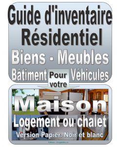 Guide d'inventaire de vos biens et meubles. Résidentiel.