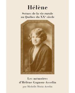 Hélène - Scènes de la vie rurale au Québec du XXe siècle