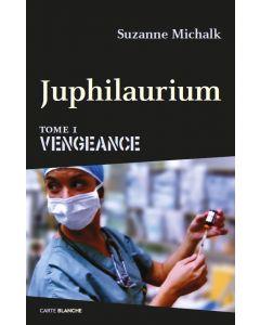 Juphilaurium 1 - Vengeance