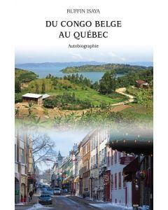 Du Congo belge au Québec