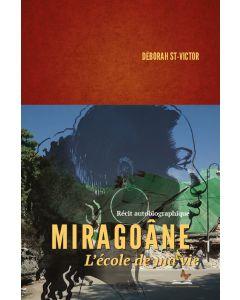 Miragoâne : L'école de la vie