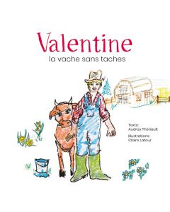 Valentine, la vache sans taches