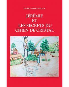 Jérémie et les secrets du chien de Cristal