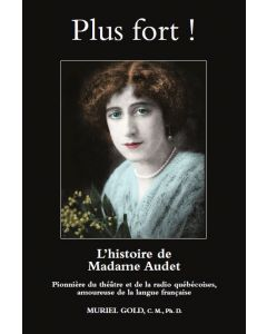 Plus fort ! - L'histoire de Mme Audet