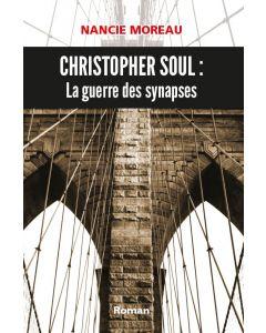 Christopher Soul: La guerre des synapses