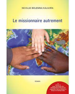 Le missionnaire autrement