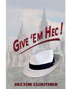 Give 'Em Hec !