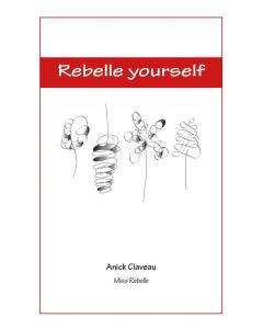 Rebelle yourself