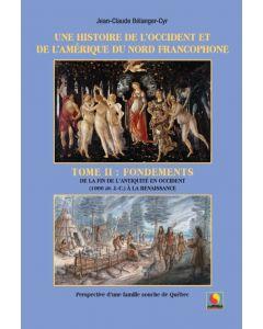 Une histoire de l'Occident et de l'Amérique du Nord Francophone Tome II