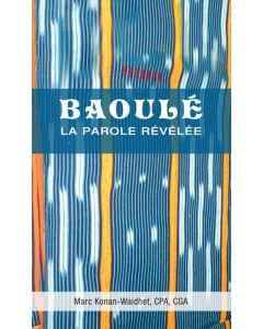 Baoulé  La Parole Révélée