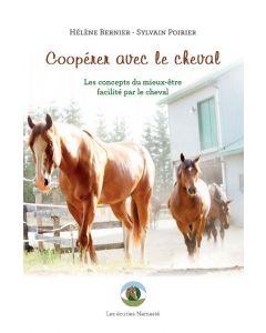 Coopérer avec le cheval - Les concepts du mieux-être facilité par le cheval