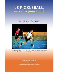 Le pickleball, un sport pour tous!