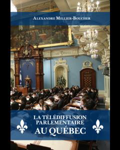 La télédiffusion parlementaire au Québec