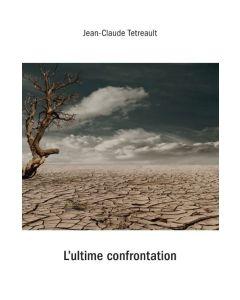 L'Ultime Confrontation