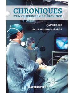 Chroniques d'un chirurgien de province