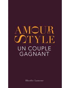 Amour et style, un couple gagnant