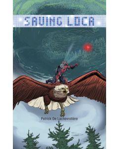 Saving Loca