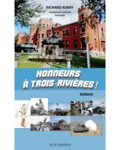 Honneurs à Trois-Rivières!