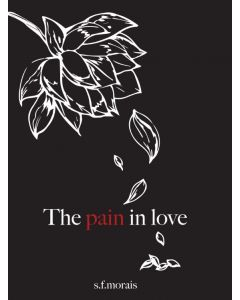 The pain in love