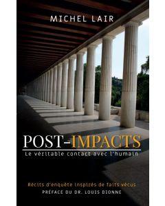 POST-IMPACTS - Le véritable contact avec l'humain