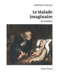 Théâtre à l'école; Le Malade imaginaire de Molière