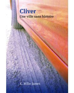 Cliver - Une ville sans histoire