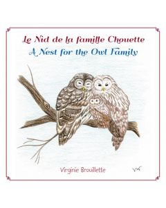 Le Nid de la famille Chouette / A Nest for the Owl Family