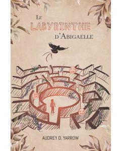 Le Labyrinthe d'Abigaelle