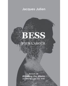 Bess: pour l'amour. Lecture de «Breaking the Waves»